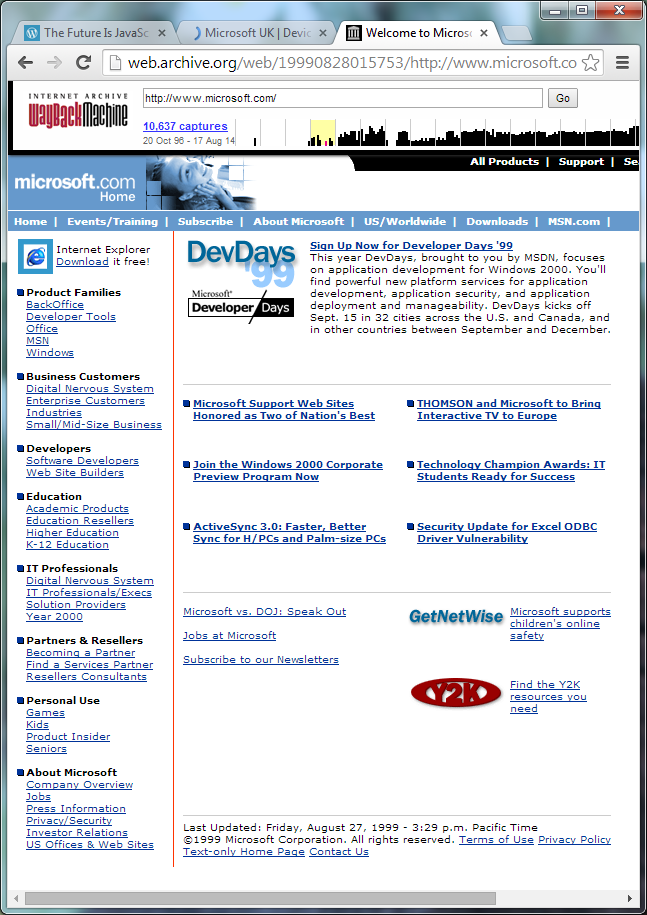 Microsoft.com in August 1999 features mostly white space on a high resolution device and is a scrolling nightmare on a low res device.