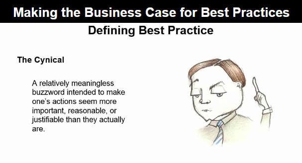 Making The Business Case For Best Practices